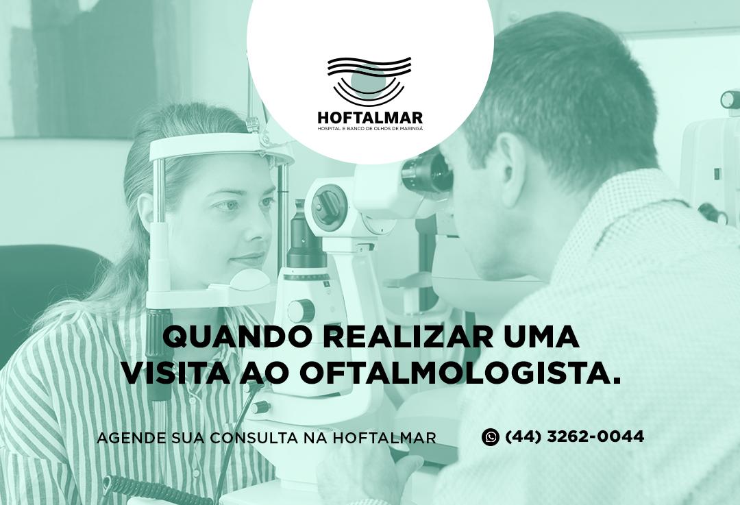 Quando realizar uma visita ao oftalmologista.